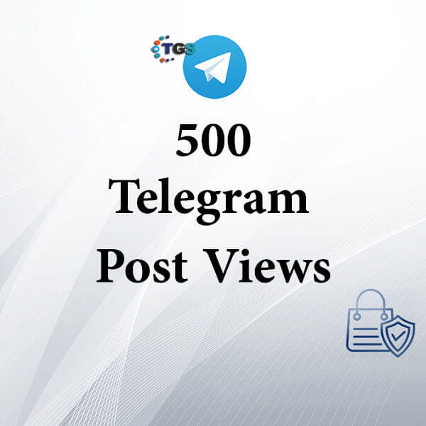 500 Telegram post views